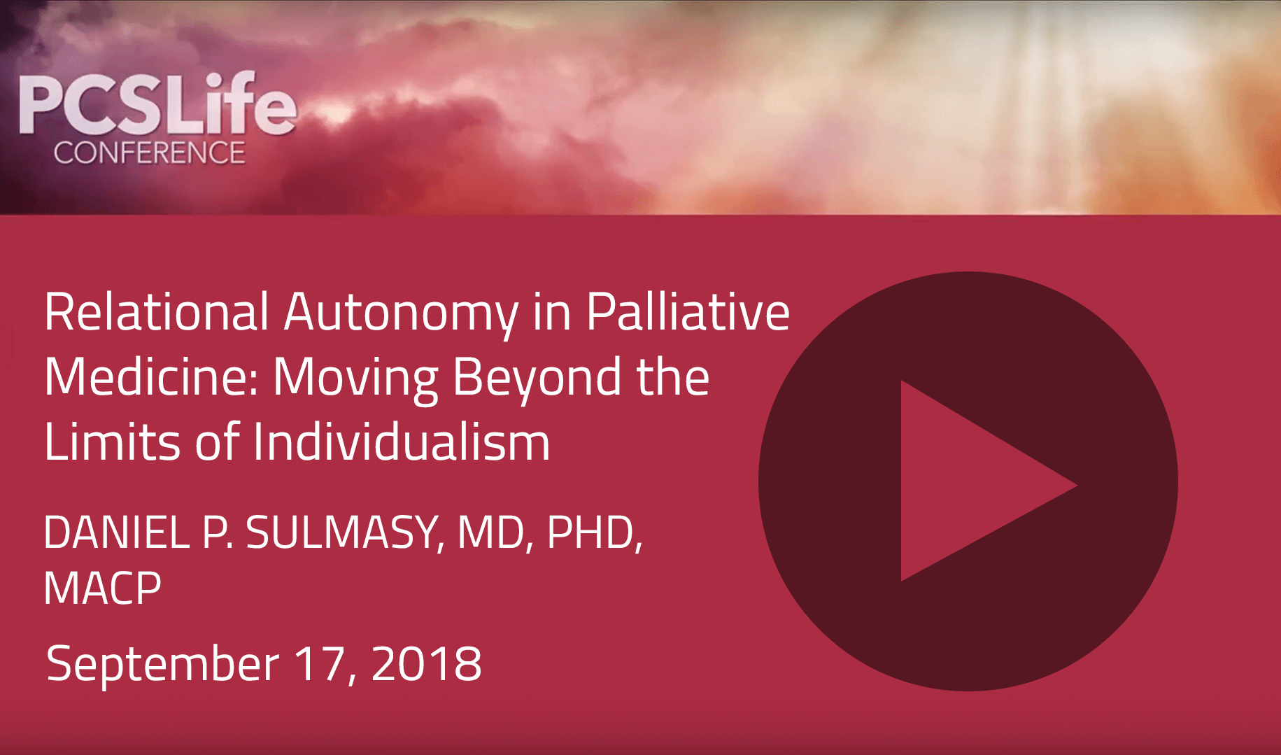 Relational Autonomy in Palliative Medicine: Moving Beyond the Limits of Individualism by Daniel P. Sulmasy