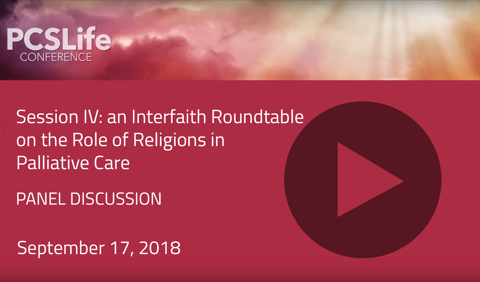 Session Four: an Interfaith Roundtable on the Role of Religions in Palliative Care